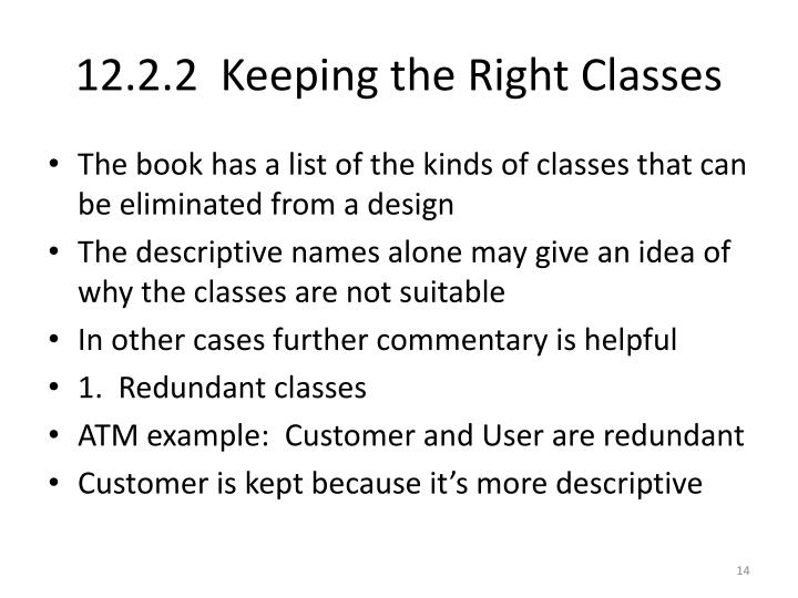 12.2.2  Keeping the Right Classes