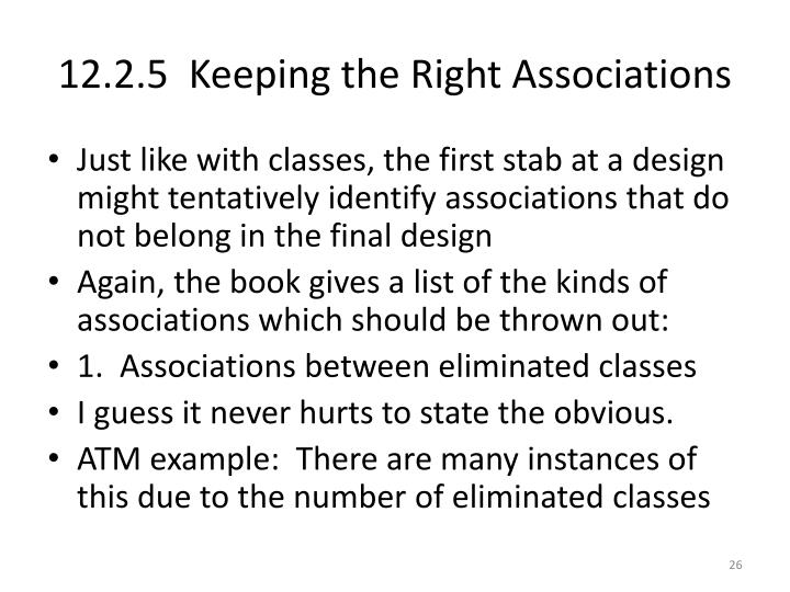 12.2.5  Keeping the Right Associations