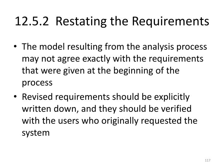 12.5.2  Restating the Requirements