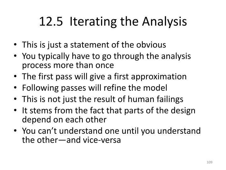 12.5  Iterating the Analysis