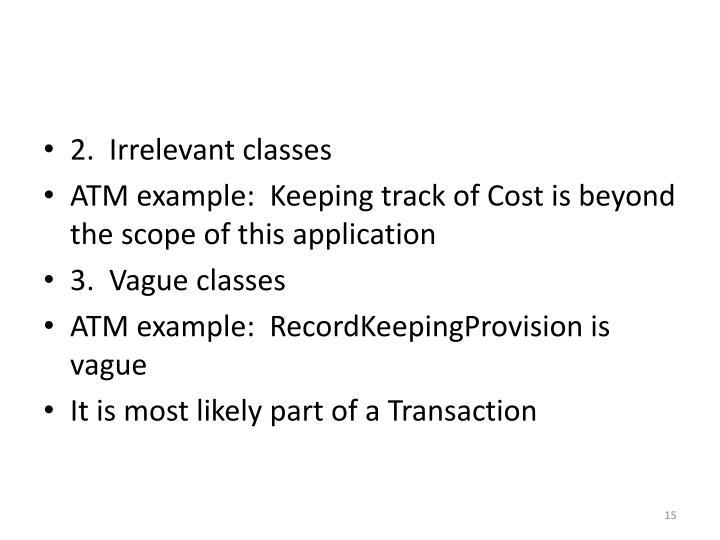2.  Irrelevant classes