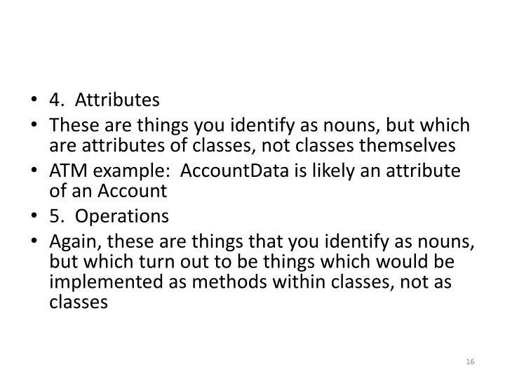 4.  Attributes