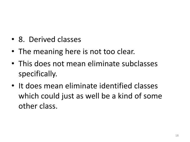 8.  Derived classes