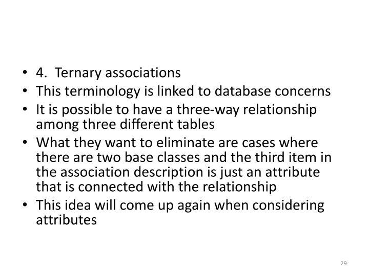 4.  Ternary associations