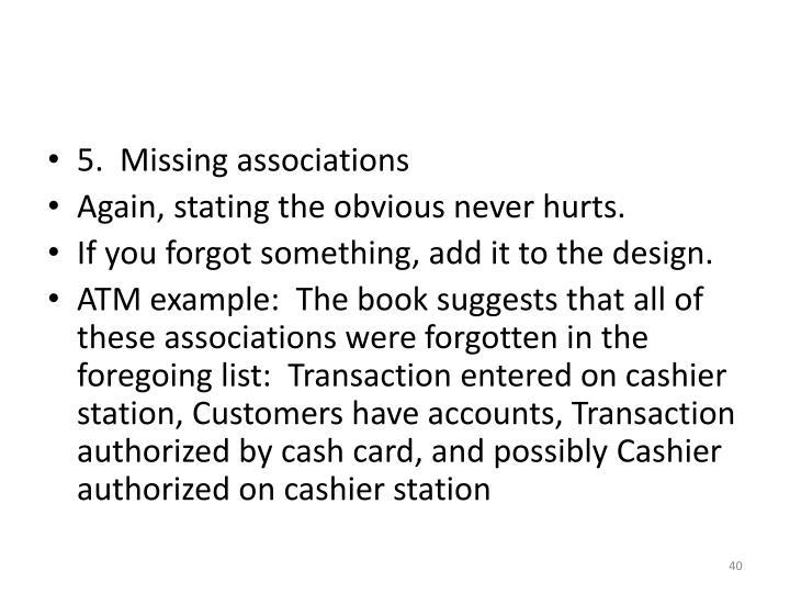 5.  Missing associations