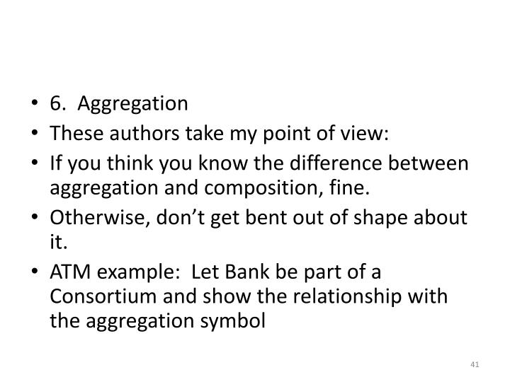 6.  Aggregation