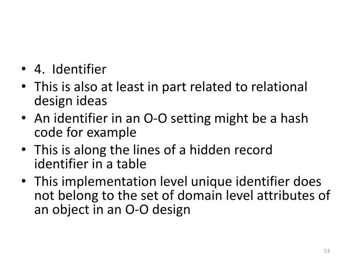 4.  Identifier