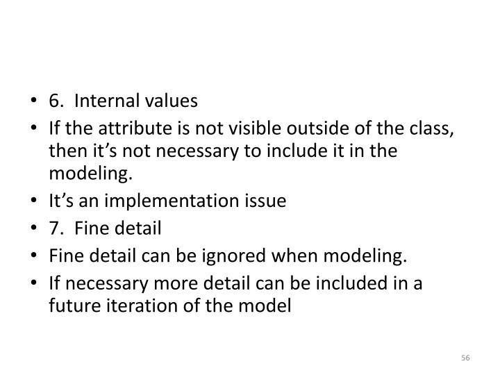 6.  Internal values