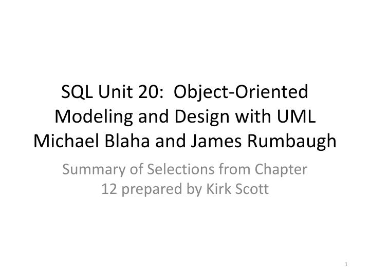 Sql unit 20 object oriented modeling and design with uml michael blaha and james rumbaugh
