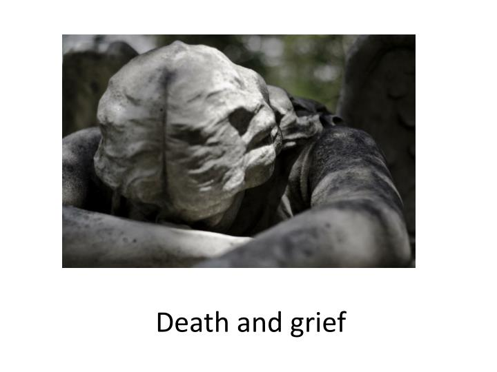 Death and grief