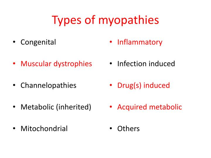 Types of myopathies