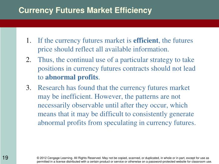 Currency Futures Market Efficiency