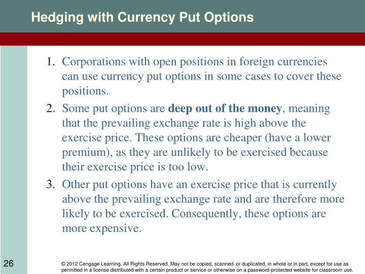 Hedging with Currency Put Options