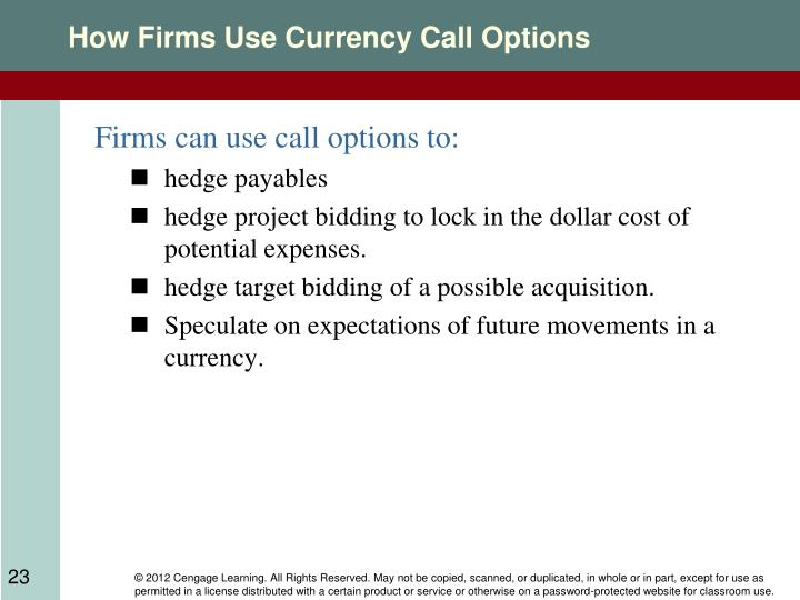 How Firms Use Currency Call Options