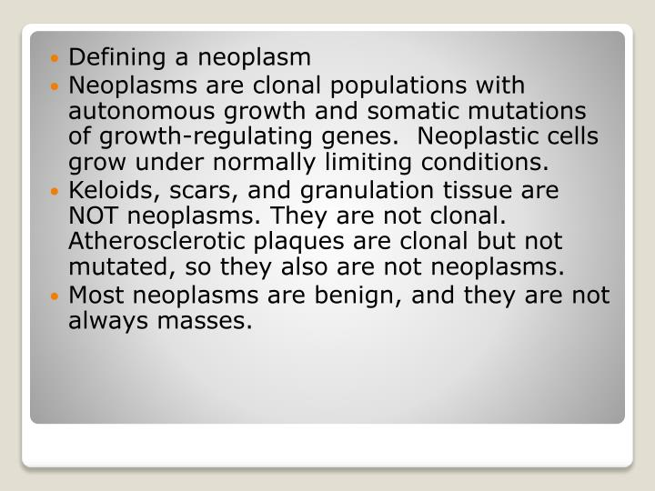 Defining a neoplasm