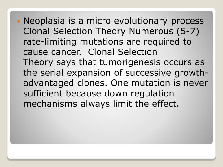 Neoplasia is a
