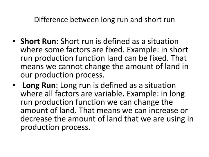 Difference between long run and short run