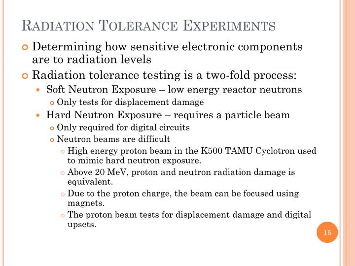 Radiation Tolerance Experiments