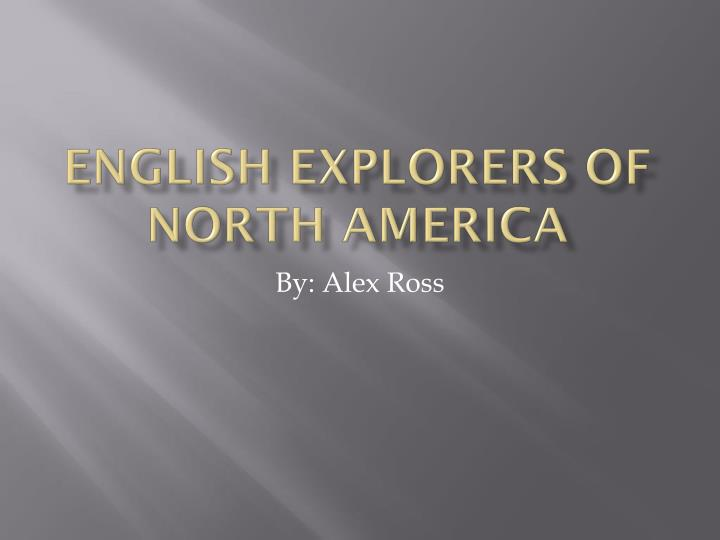 English explorers of north america