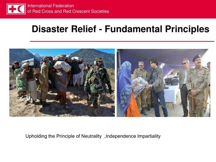 Disaster Relief - Fundamental Principles