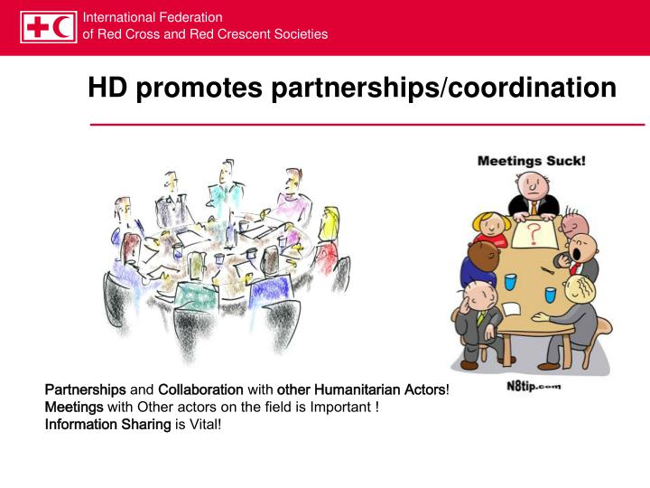 HD promotes partnerships/coordination