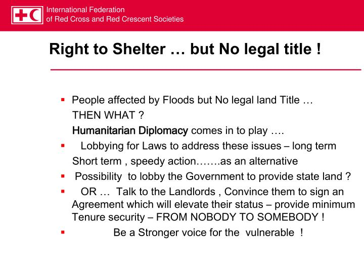 Right to Shelter … but No legal title !