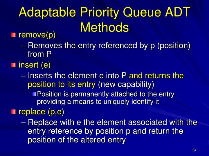 Adaptable Priority Queue