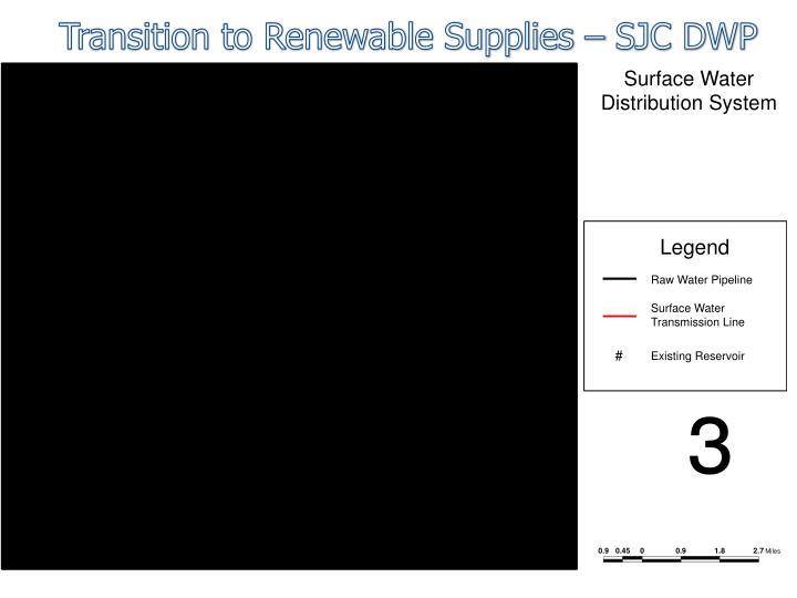 Transition to Renewable Supplies – SJC DWP
