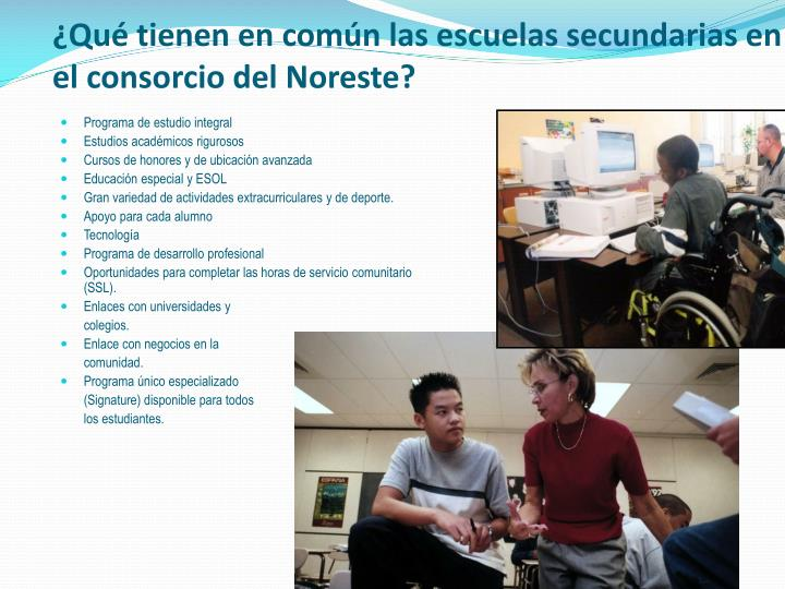 ¿Qué tienen en común las escuelas secundarias en el consorcio del Noreste