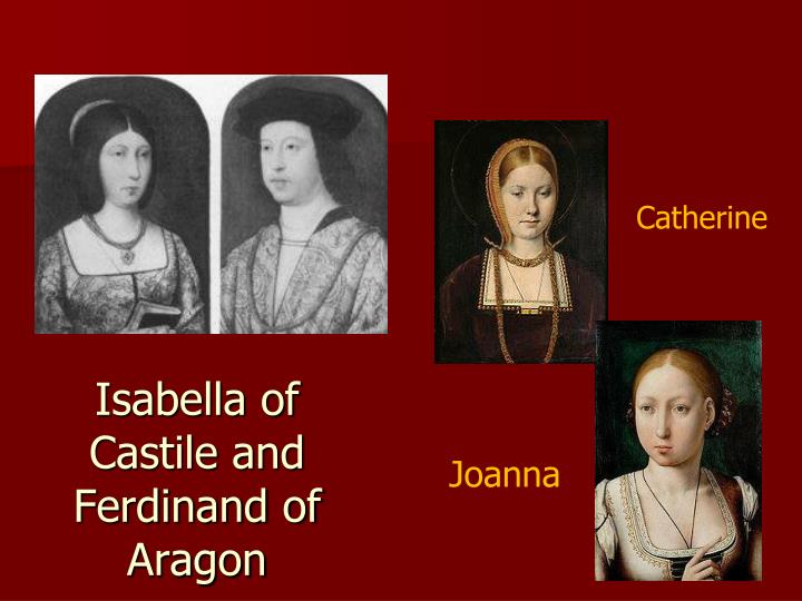 Isabella of Castile and Ferdinand of Aragon