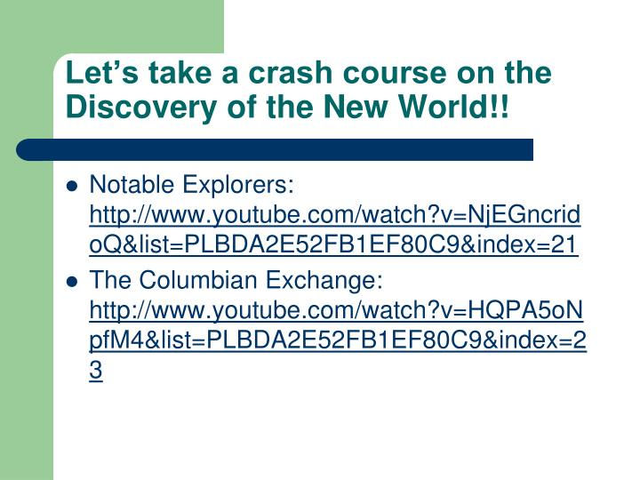 Let's take a crash course on the Discovery of the New World!!