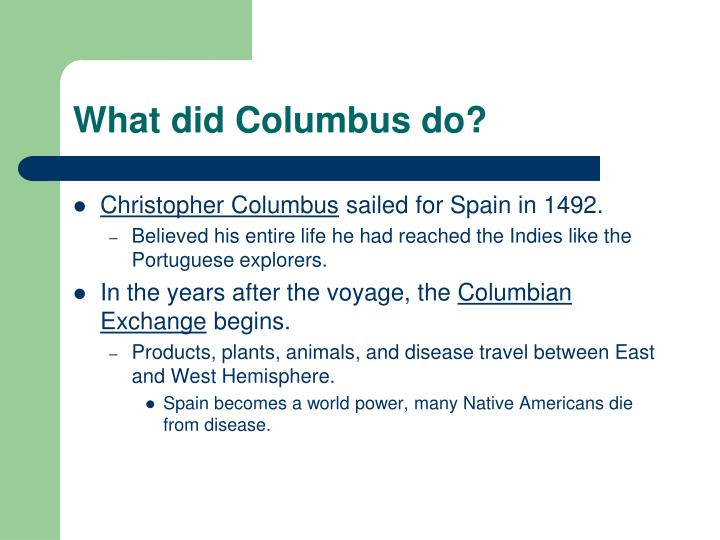 What did Columbus do?