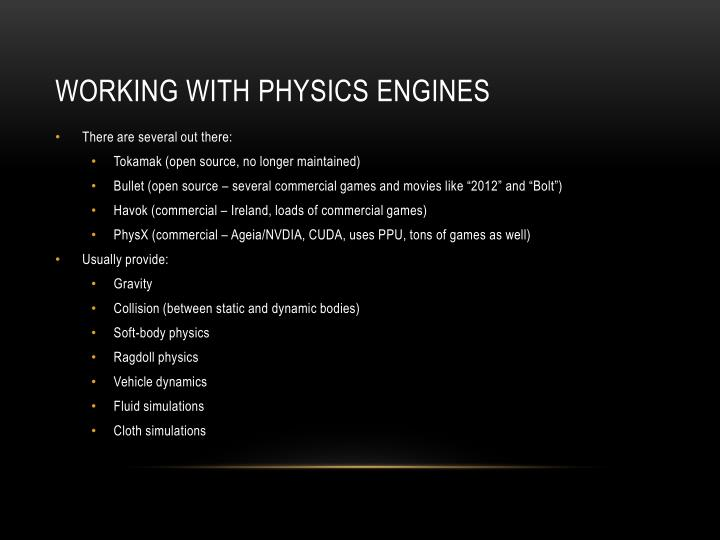 Working with Physics Engines