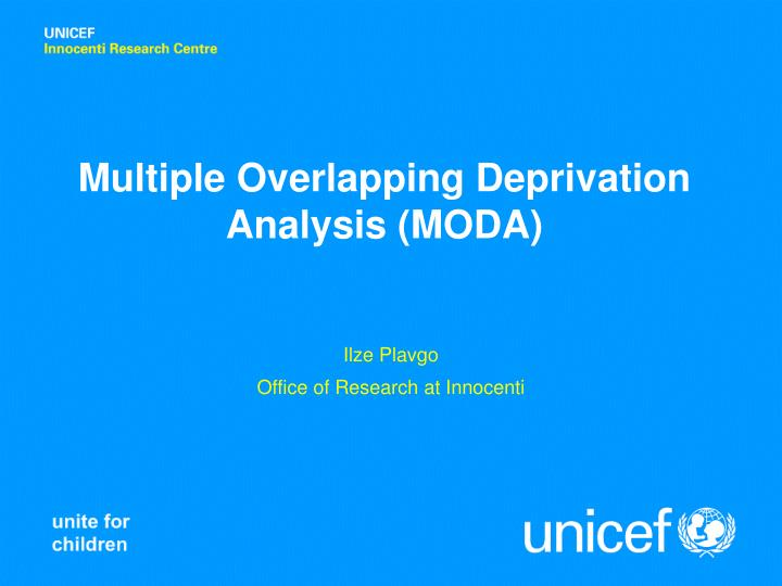 Multiple Overlapping Deprivation Analysis (MODA)