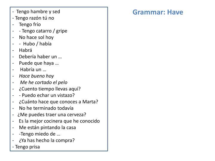 Grammar: Have
