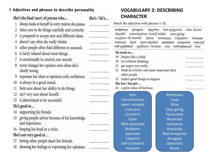 VOCABULARY 2: DESCRIBING CHARACTER