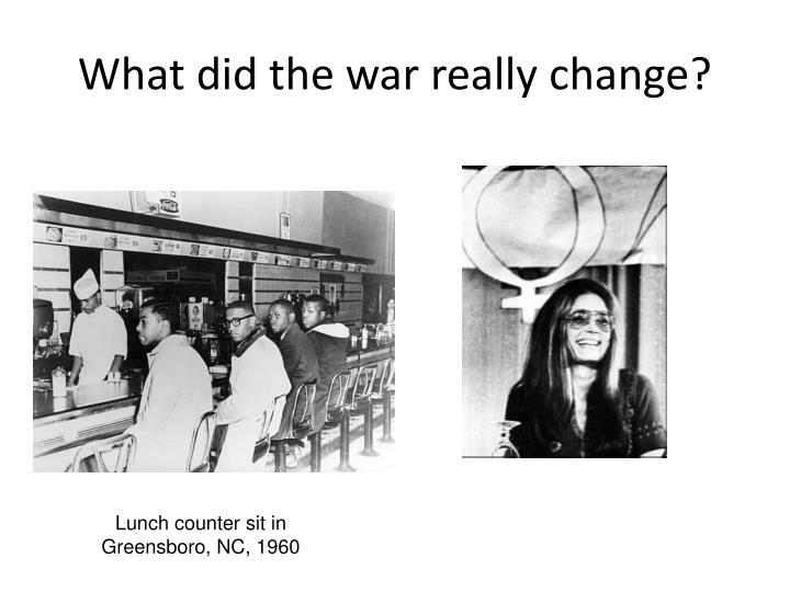What did the war really change?
