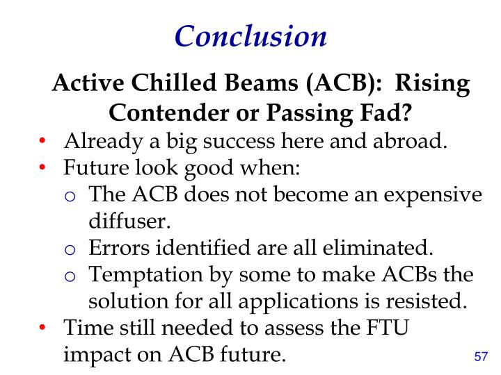 Active Chilled Beams (ACB):  Rising Contender or Passing