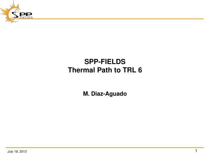 Spp fields thermal path to trl 6