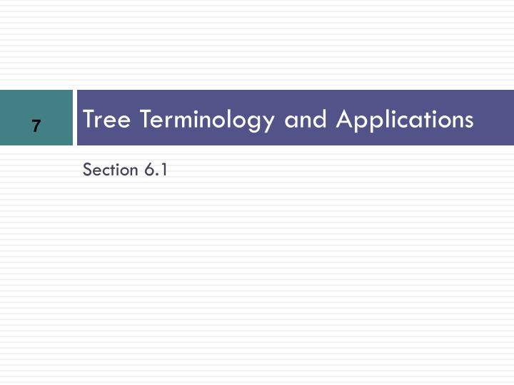 Tree Terminology and Applications