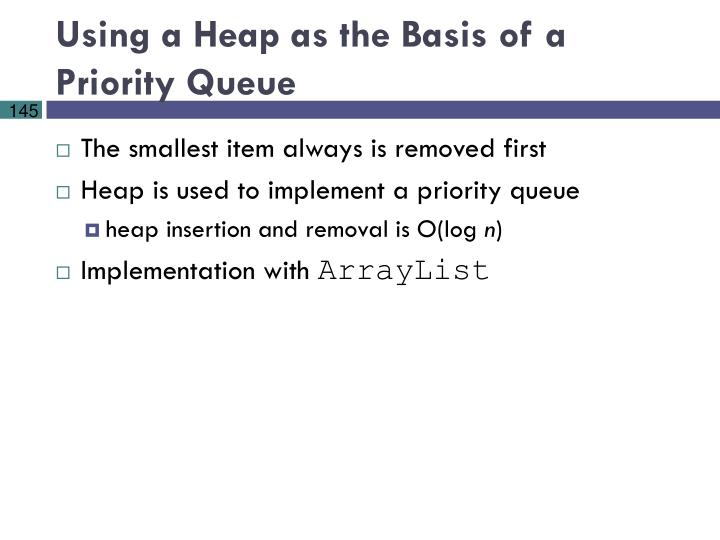 Using a Heap as the Basis of a Priority Queue