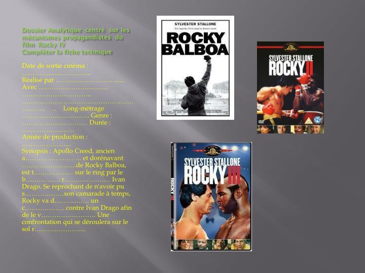 Dossier Analytique centré sur les mécanismes propagandistes du film Rocky IV