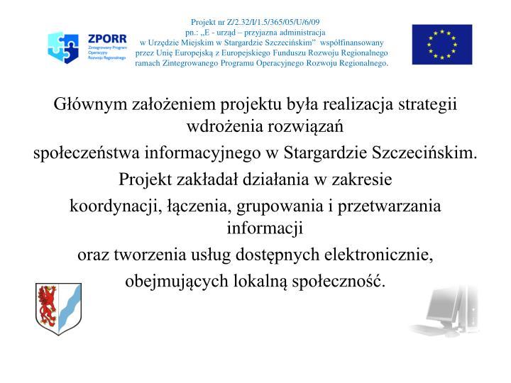 Projekt nr Z/2.32/I/1.5/365/05/U/6/09