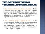 t wo important types of 7 segment led digital display