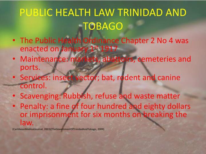 PUBLIC HEALTH LAW TRINIDAD AND TOBAGO