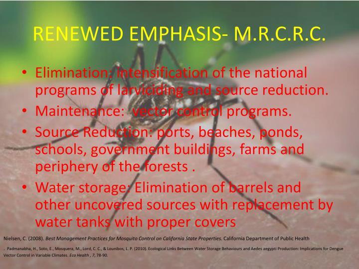 RENEWED EMPHASIS- M.R.C.R.C.