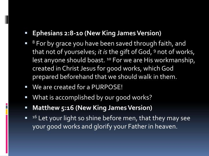 Ephesians 2:8-10 (New King James Version)