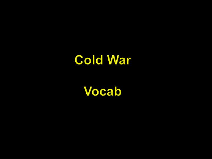 Cold war vocab