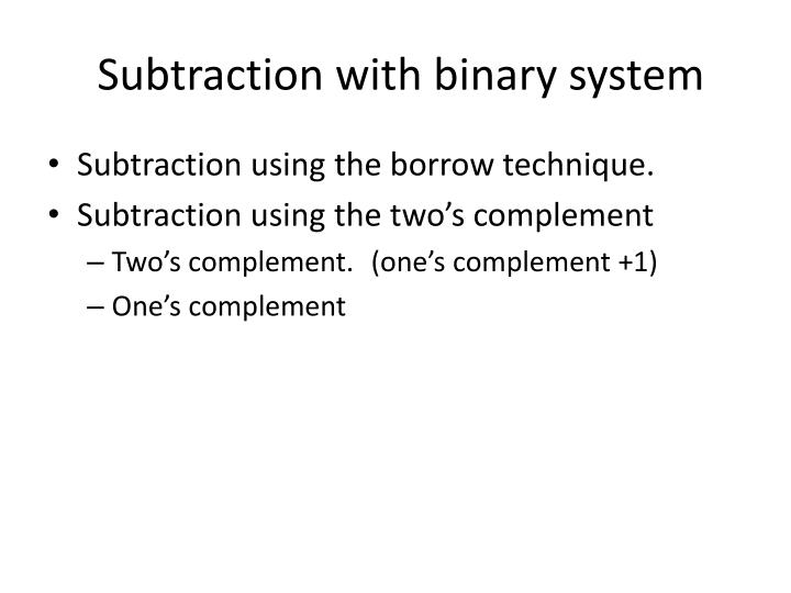 Subtraction with binary system