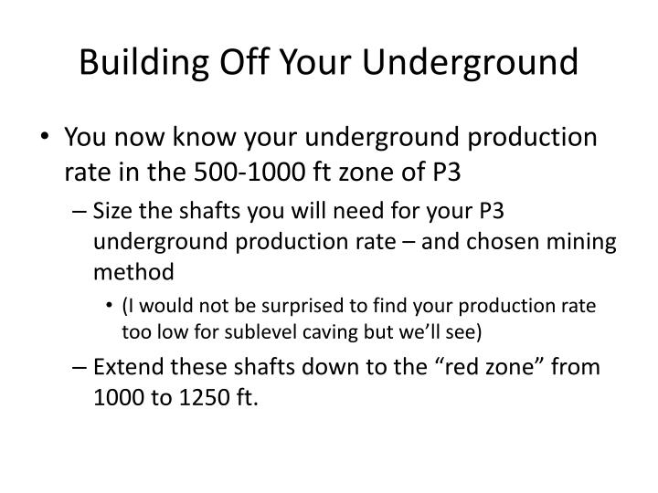 Building Off Your Underground